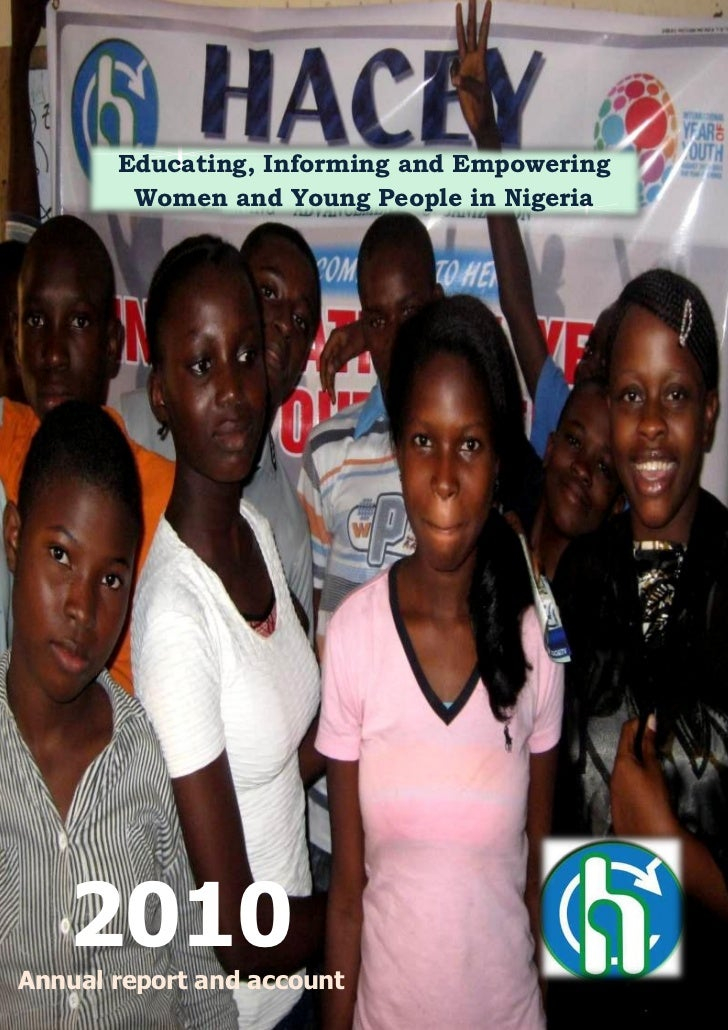 Educating, Informing and Empowering        Women and Young People in Nigeria   2010Annual report and account
