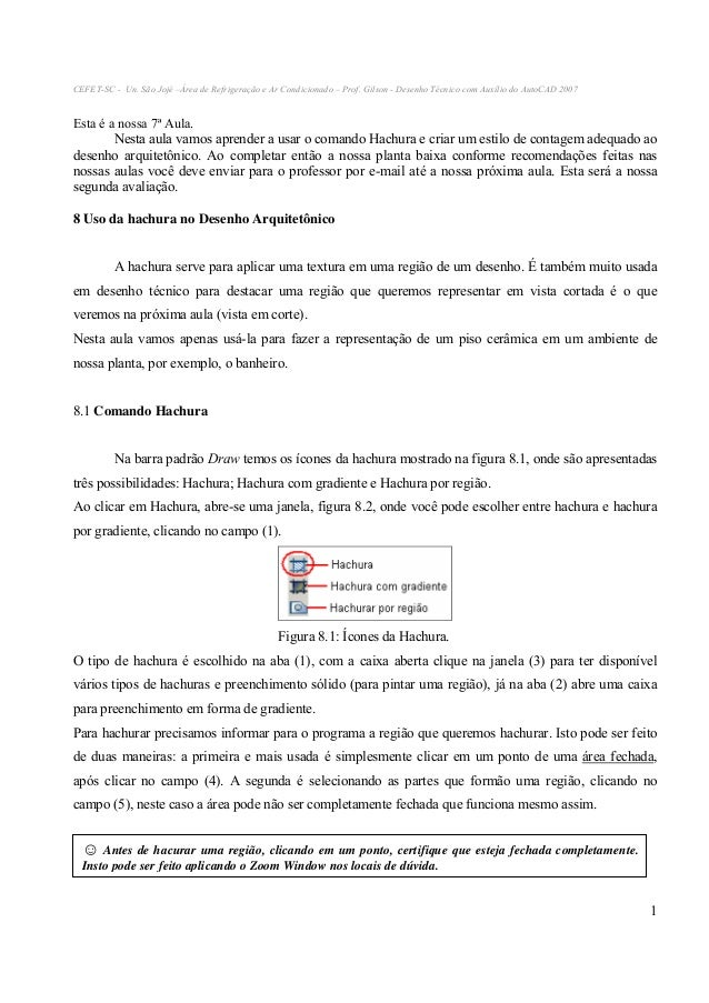 CEFET-SC - Un. São Jojé –Área de Refrigeração e Ar Condicionado – Prof. Gilson - Desenho Técnico com Auxílio do AutoCAD 20...