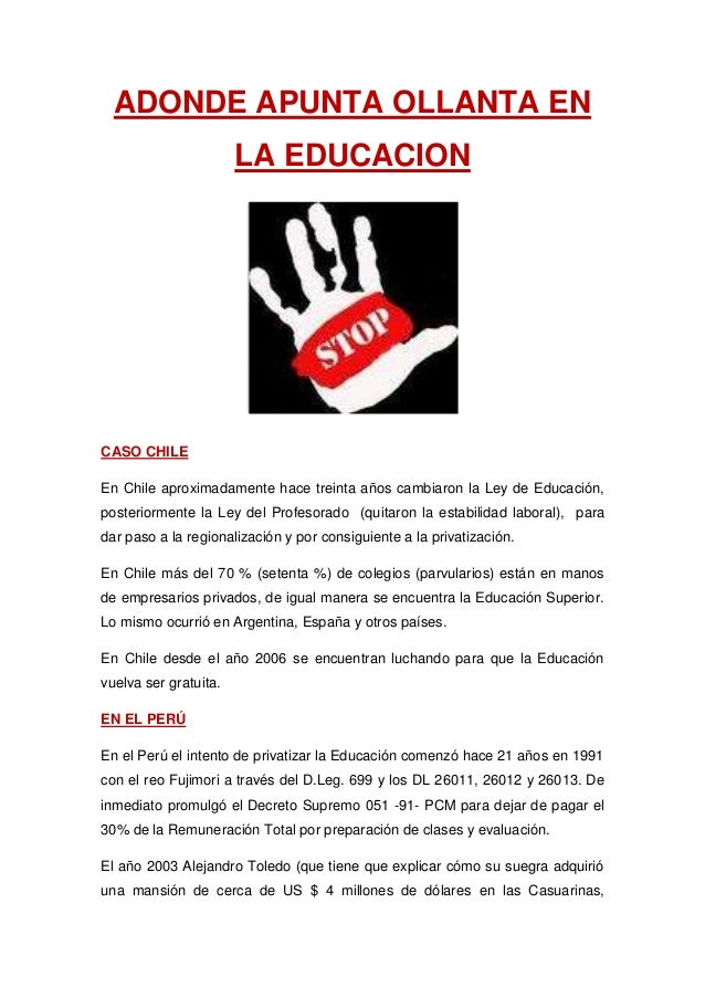 ADONDE APUNTA OLLANTA EN                       LA EDUCACIONCASO CHILEEn Chile aproximadamente hace treinta años cambiaron ...