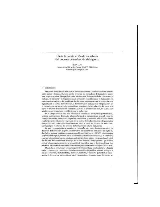 Hacia la construcción de los saberes del docente de traducción del siglo XXI  ROSA LUNA  Universidad Ricardo Palma,  UNIFE...