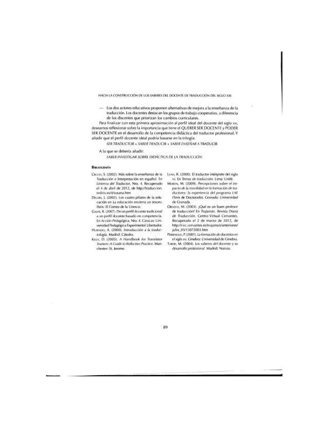 HACIA LA CONSTRUCCIÓN DE LOS SABERES  DEL DOCENTE DE TRADUCCION DEL SDGLO XXI  — Los dos actores educativos proponen alter...