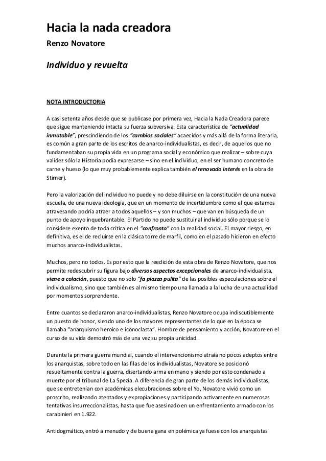 Hacia la nada creadoraRenzo NovatoreIndividuo y revueltaNOTA INTRODUCTORIAA casi setenta años desde que se publicase por p...