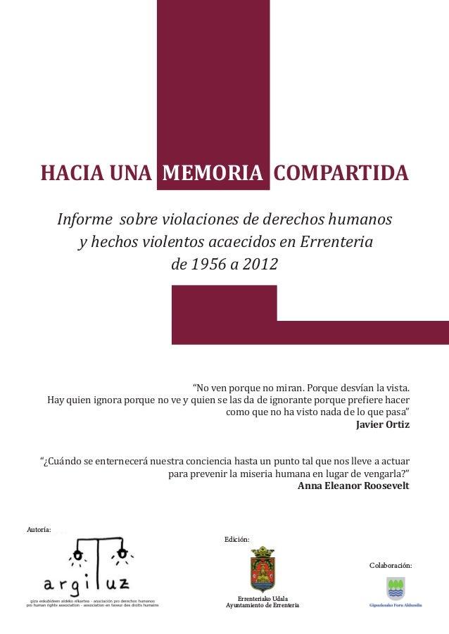 HACIA UNA MEMORIA COMPARTIDA Informe sobre violaciones de derechos humanos y hechos violentos acaecidos en Errenteria de 1...