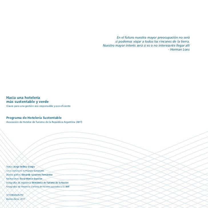 Hacia una hotelería más verde y sustentable (AHT, 2011) Slide 2