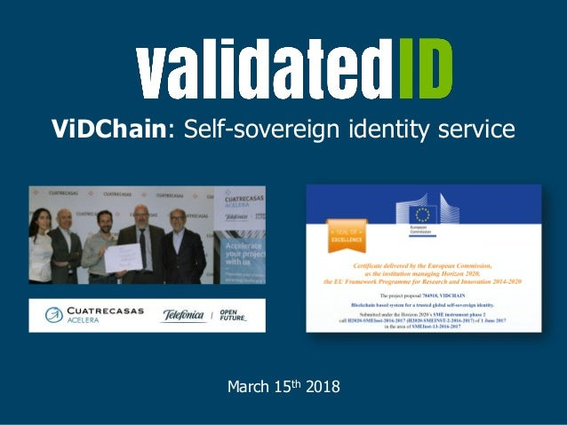 ViDChain: Self-sovereign identity service March 15th 2018