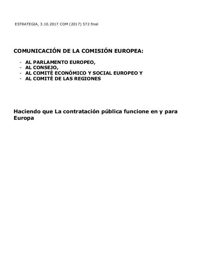 ESTRATEGIA, 3.10.2017 COM (2017) 572 final COMUNICACIÓN DE LA COMISIÓN EUROPEA: - AL PARLAMENTO EUROPEO, - AL CONSEJO, - A...