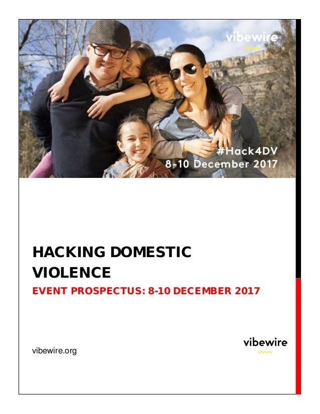 vibewire.org HACKING DOMESTIC VIOLENCE EVENT PROSPECTUS: 8-10 DECEMBER 2017