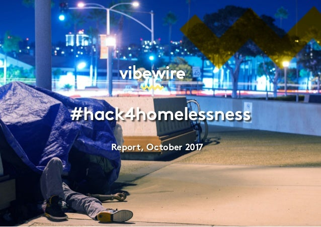 #hack4homelessness Report, October 2017