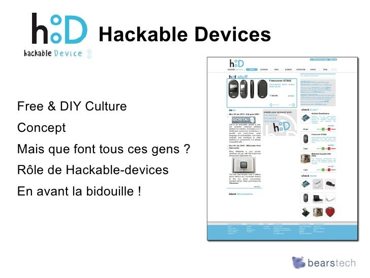 Hackable Devices <ul><li>Free & DIY Culture