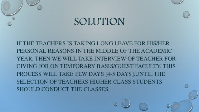 SOLUTION • FIRSTLY TEACHERS SHOULD GIVE THEIR ATTENDANCE DAILY ON FINGER PRINT SCANNER. AND AGAIN IN EVERY LECTURE THEY HA...
