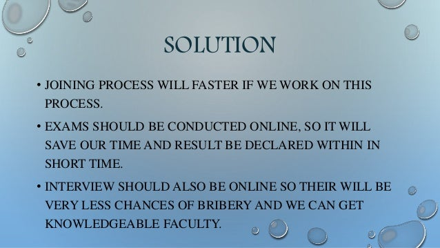 SOLUTION • IF WE DO NOT GET THE FACULTY OF SPECIFIC FIELD THEN WE CAN CALL TEACHERS FROM OTHER STATES OF THAT PARTICULAR F...
