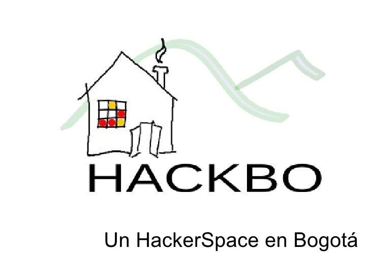 Un HackerSpace en Bogotá