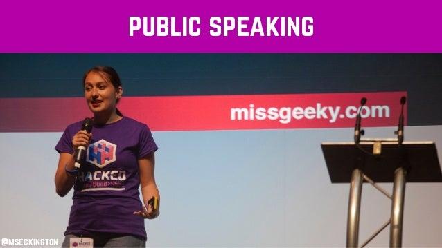 public speaking @mseckington