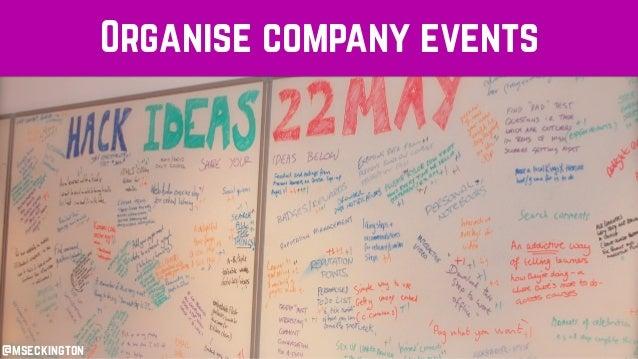 Organise company events @mseckington