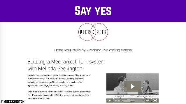 Say yes @mseckington