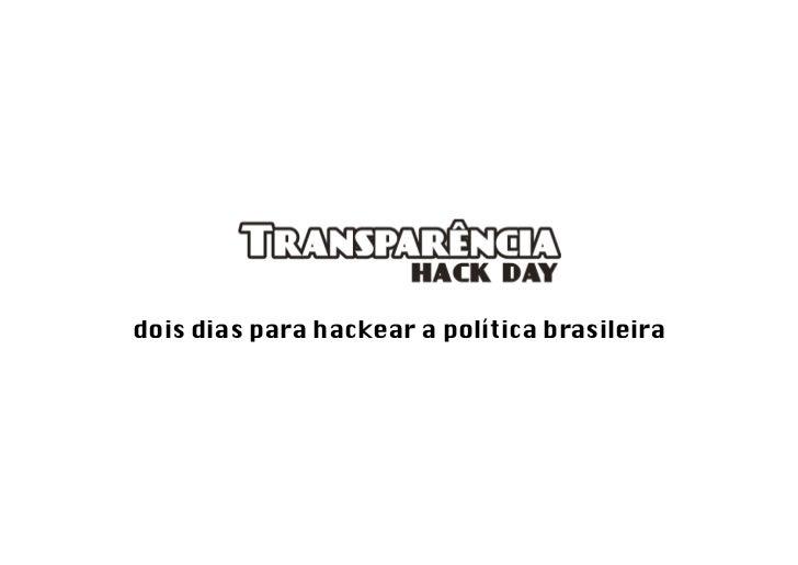 dois dias para hackear a política brasileira