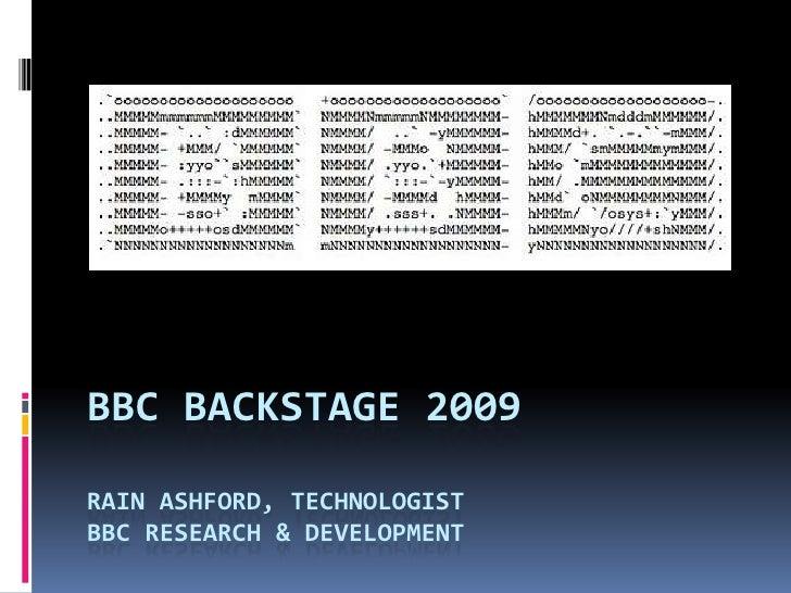 BBC Backstage 2009