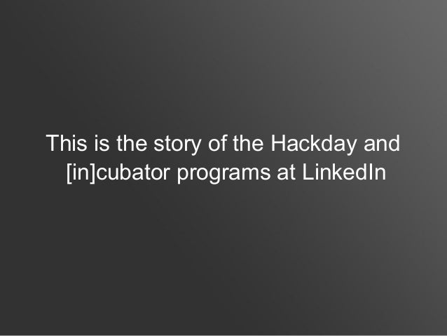 Hackdays and [in]cubator Slide 2