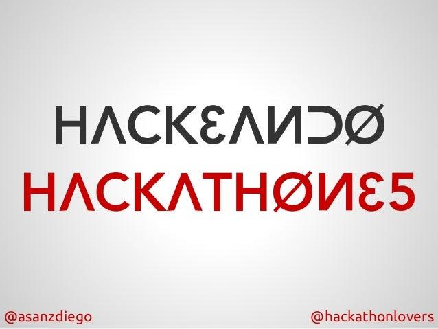 @asanzdiego @hackathonlovers