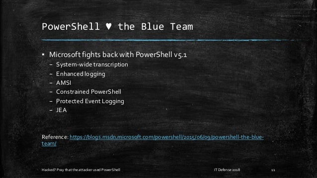 PowerShell ♥ the Blue Team ▪ Microsoft fights back with PowerShell v5.1 – System-wide transcription – Enhanced logging – A...