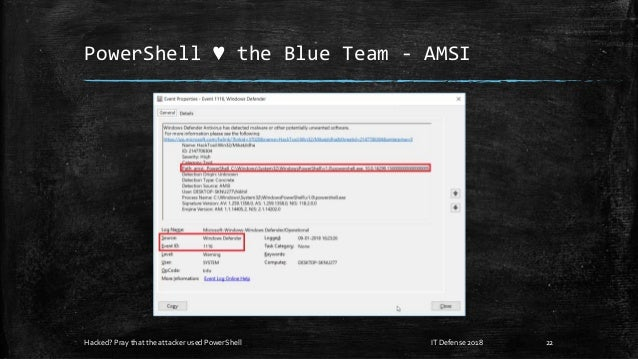 PowerShell ♥ the Blue Team - AMSI Hacked? Pray that the attacker used PowerShell 22IT Defense 2018
