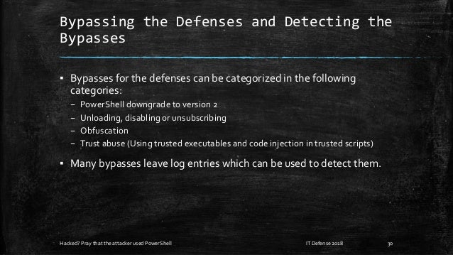 Bypassing the Defenses and Detecting the Bypasses ▪ Bypasses for the defenses can be categorized in the following categori...