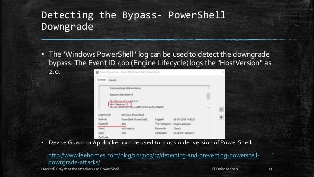 """Detecting the Bypass- PowerShell Downgrade ▪ The """"Windows PowerShell"""" log can be used to detect the downgrade bypass.The E..."""
