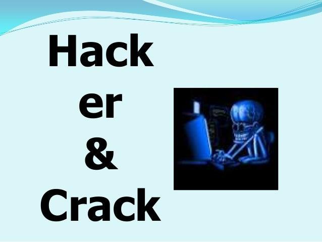 Hack er & Crack