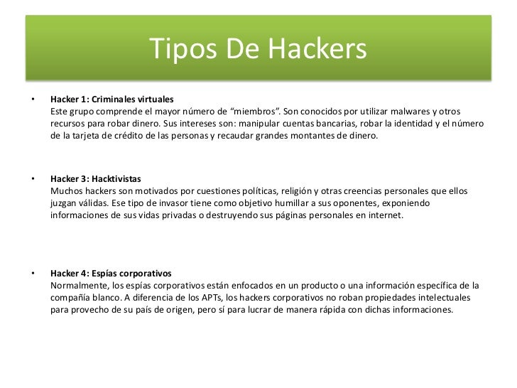 """Tipos De Hackers<br />Hacker 1: Criminales virtualesEste grupo comprende el mayor número de """"miembros"""". Son conocidos por ..."""