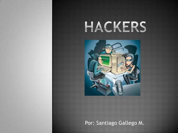 Hackers br   Por  Santiago ... a18fea99811