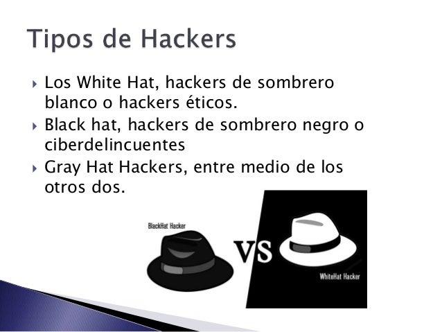  Crackers  Phreaker  Newbie o Novato  Lamer o script-kiddie  Hacktivistas