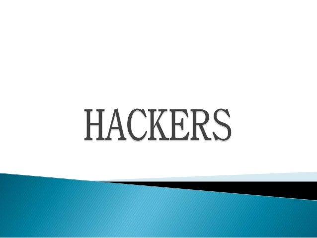 Hackers Por: Juan Camilo Ramírez Chipe Grado: 10-2 Para: Alexander Aguilar Institución Educativa Belisario Peña Piñeiro Ro...