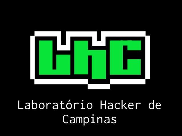 Laboratório Hacker de Campinas