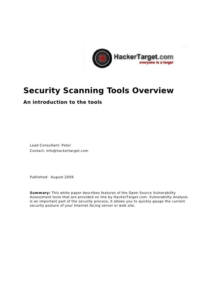 Security Scanning Tools Overview An introduction to the tools       Lead Consultant: Peter   Contact: info@hackertarget.co...