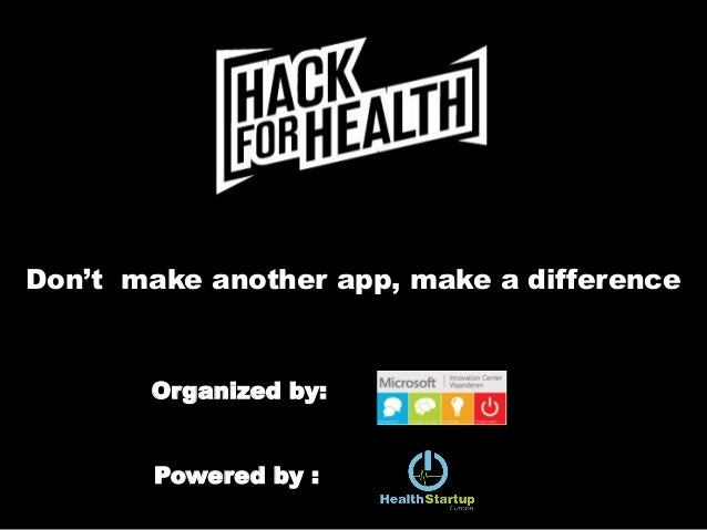 Don't make another app, make a differenceOrganized by:Powered by :