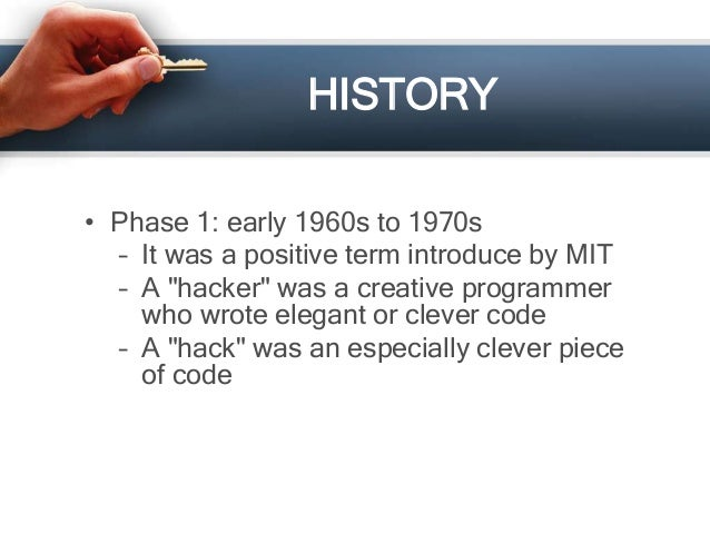 An overview of the history of hacking as a positive term
