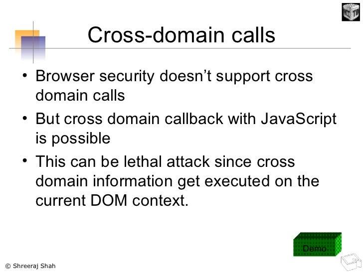 Cross-domain calls <ul><li>Browser security doesn't support cross domain calls </li></ul><ul><li>But cross domain callback...