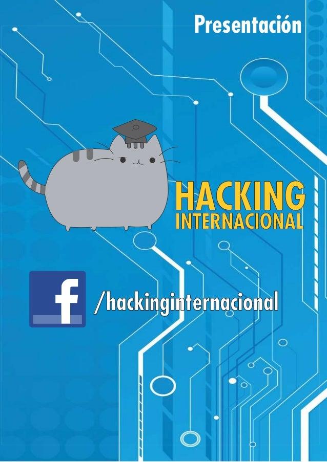 /hackinginternacional Presentación