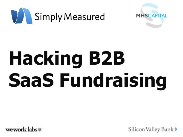Hacking B2BSaaS Fundraising