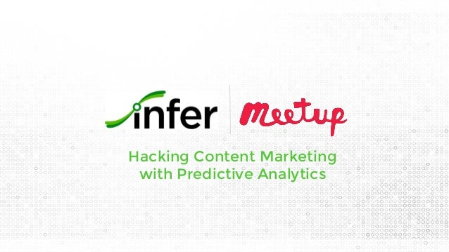 Hacking Content Marketing with Predictive Analytics