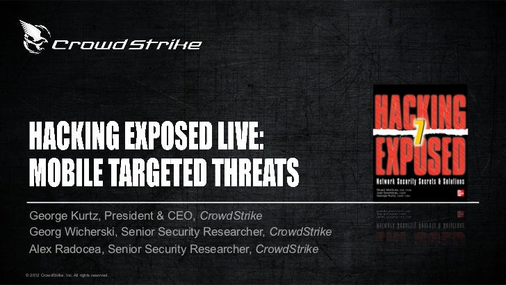 George Kurtz, President & CEO, CrowdStrike Georg Wicherski, Senior Security Researcher, CrowdStrike Alex Radocea, Senior S...