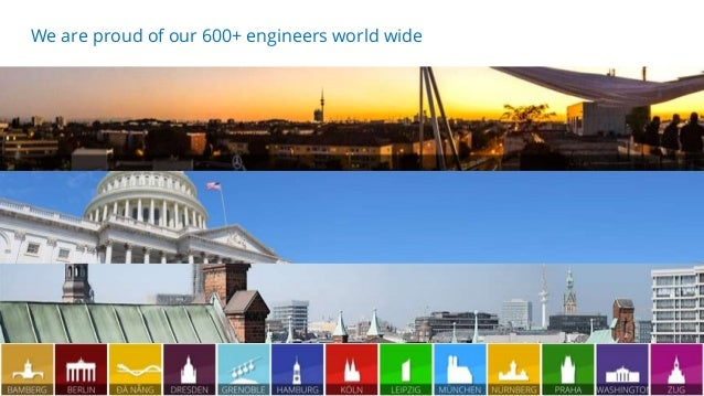 20.04.2018 26 We are proud of our 600+ engineers world wide