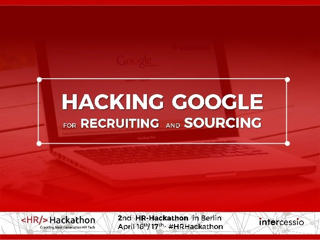 ©intercessio.de2016-Seite2-HackingGoogle-'#HR-Hackathon