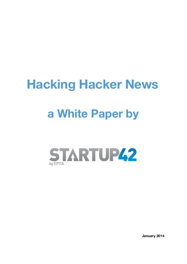 Hacking Hacker News a White Paper by  January 2014