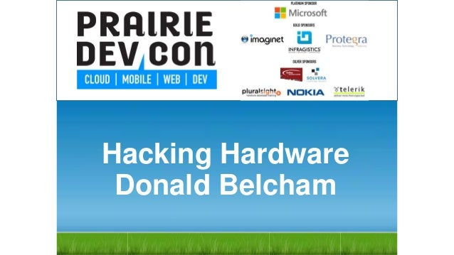 Hacking HardwareDonald Belcham