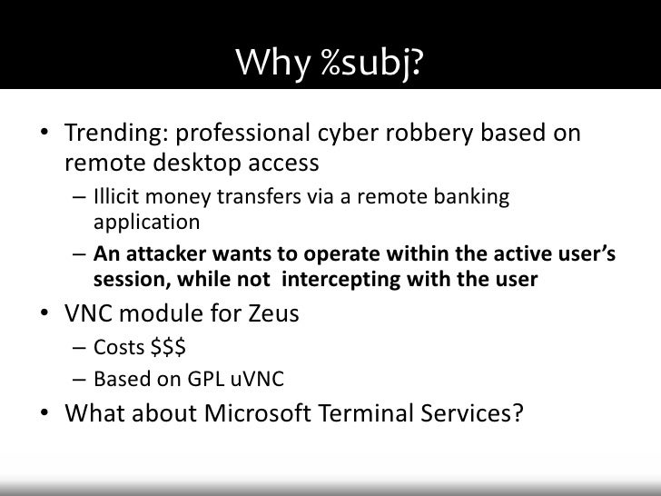 Hacking Microsoft Remote Desktop Services for Fun and Profit Slide 3