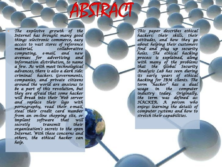 ABSTRACT<br />The explosive growth of the Internet has brought many good things :electronic commerce, easy access to vast ...
