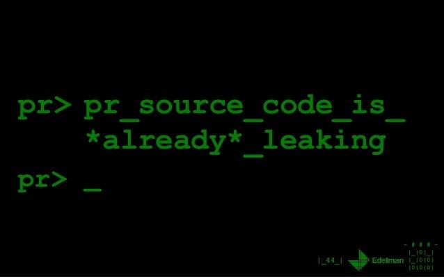 - # # # - |_|0|_| |_|0|0| |0|0|0| |_44_| pr> pr_source_code_is_ *already*_leaking _pr>