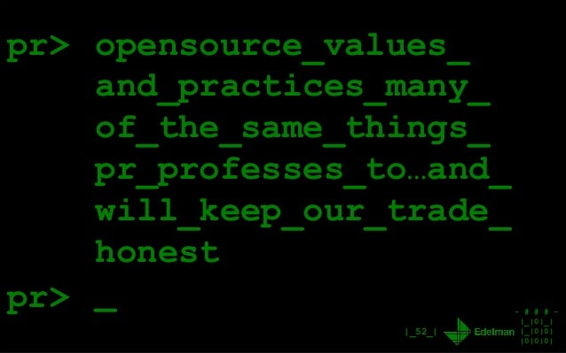 - # # # - |_|0|_| |_|0|0| |0|0|0| |_52_| pr> opensource_values_ and_practices_many_ of_the_same_things_ pr_professes_to…an...