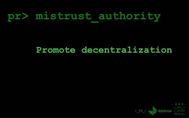 - # # # - |_|0|_| |_|0|0| |0|0|0| |_55_| pr> mistrust_authority Promote decentralization